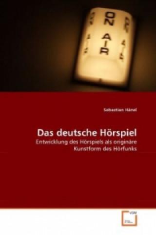 Das deutsche Hörspiel