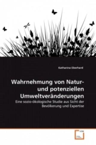 Wahrnehmung von Natur- und potenziellen Umweltveränderungen