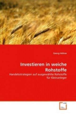 Investieren in weiche Rohstoffe