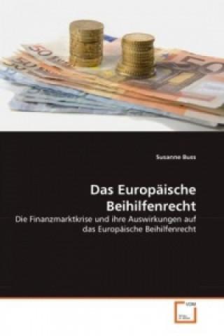Das Europäische Beihilfenrecht