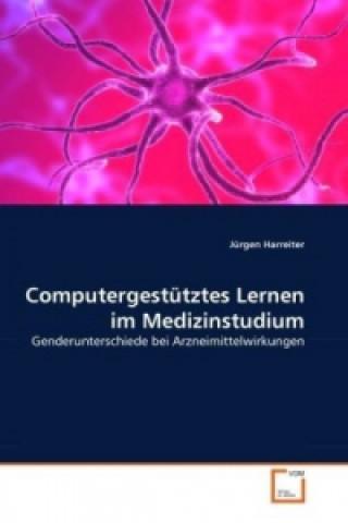 Computergestütztes Lernen im Medizinstudium