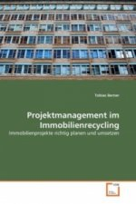 Projektmanagement im Immobilienrecycling