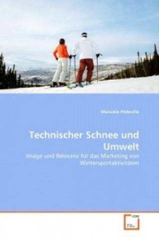Technischer Schnee und Umwelt