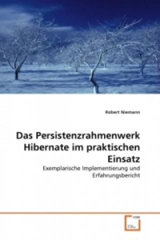 Das Persistenzrahmenwerk Hibernate im praktischen Einsatz