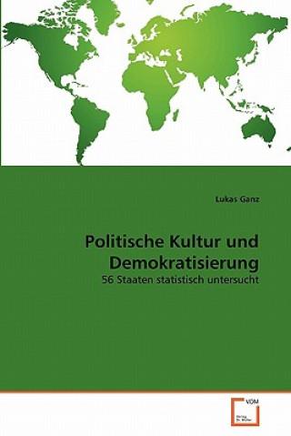 Politische Kultur Und Demokratisierung