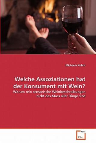 Welche Assoziationen Hat Der Konsument Mit Wein?