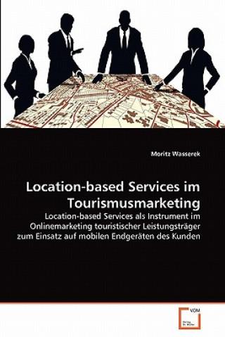 Location-Based Services Im Tourismusmarketing