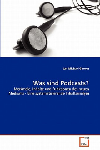 Was Sind Podcasts?