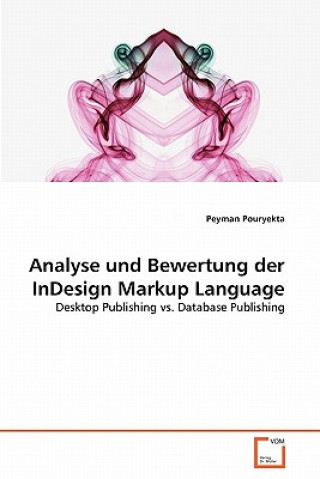 Analyse Und Bewertung Der Indesign Markup Language