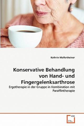 Konservative Behandlung Von Hand- Und Fingergelenksarthrose
