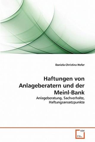 Haftungen Von Anlageberatern Und Der Meinl-Bank