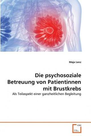 Psychosoziale Betreuung Von Patientinnen Mit Brustkrebs