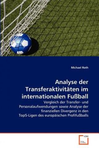 Analyse Der Transferaktivitaten Im Internationalen Fussball