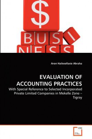 Evaluation of Accounting Practices