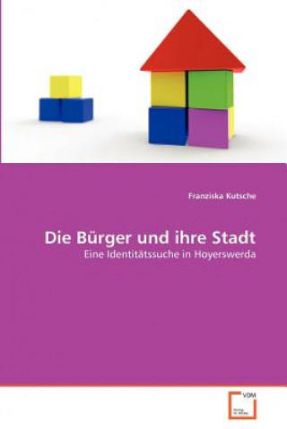 Burger Und Ihre Stadt
