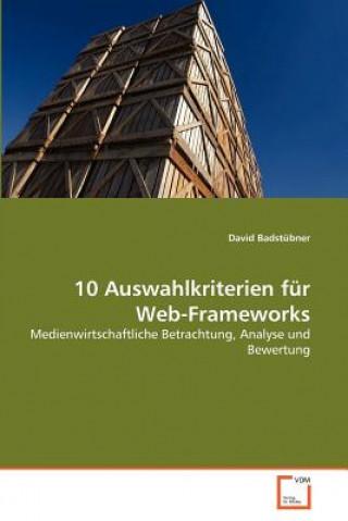 10 Auswahlkriterien Fur Web-Frameworks