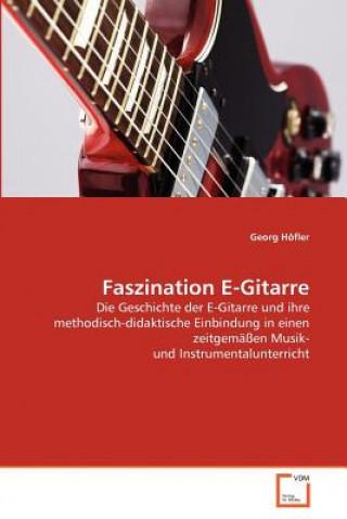 Faszination E-Gitarre