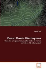 Dosso Dossis Hieronymus