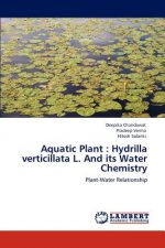Aquatic Plant : Hydrilla verticillata L. And its Water Chemistry