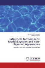 Inferences for Gompertz Model:Bayesian and non-Bayesian Approaches