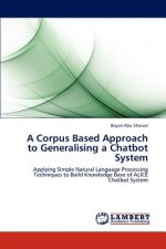 A Corpus Based Approach to Generalising a Chatbot System