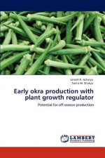 Early okra production with plant growth regulator