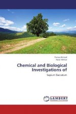 Chemical and Biological Investigations of