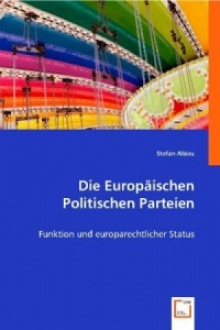 Die Europäischen Politischen Parteien
