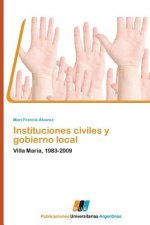 Instituciones civiles y gobierno local