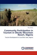 Community Participation in Tourism in Obudu Mountain Resort, Nigeria