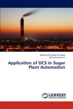 Application of DCS in Sugar Plant Automation