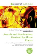 Awards and Nominations Received by Alison Krauss