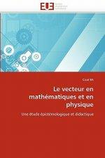 Le Vecteur En Math matiques Et En Physique
