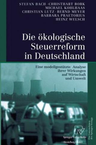 Die OEkologische Steuerreform in Deutschland