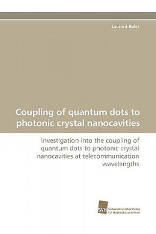 Coupling of Quantum Dots to Photonic Crystal Nanocavities