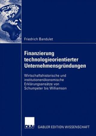Finanzierung Technologieorientierter Unternehmensgrundungen