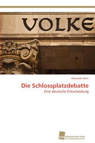 Schlossplatzdebatte