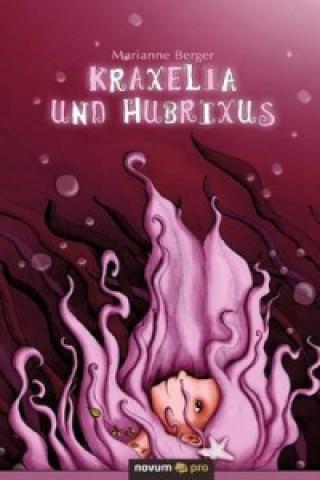 Kraxelia und Hubrixus