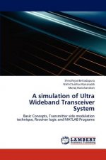 A simulation of Ultra Wideband Transceiver System