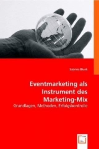 Eventmarketing als Instrument des Marketing-Mix