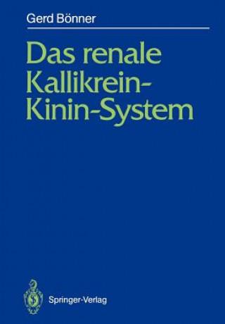 Renale Kallikrein-Kinin-System