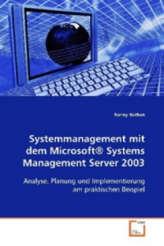 Systemmanagement mit dem Microsoft® Systems  Management Server 2003