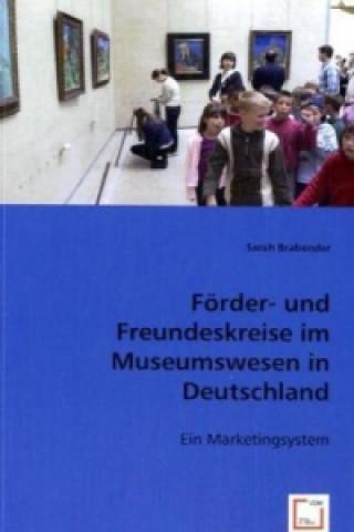 Förder- und Freundeskreise im Museumswesen in Deutschland