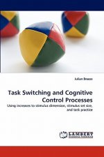 Task Switching and Cognitive Control Processes