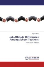 Job Attitude Differences Among School Teachers