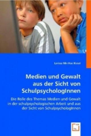 Medien und Gewalt aus der Sicht von SchulpsychologInnen