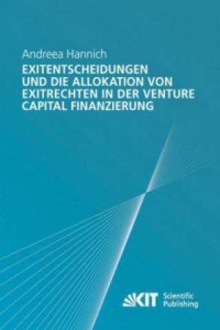 Exitentscheidungen und die Allokation von Exitrechten in der Venture Capital Finanzierung