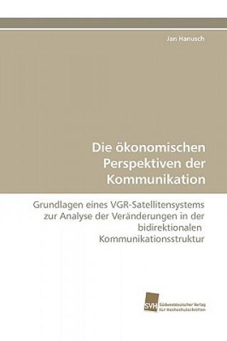 Die Okonomischen Perspektiven Der Kommunikation