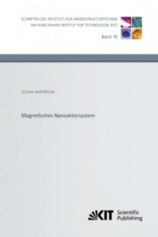 Magnetisches Nanoaktorsystem