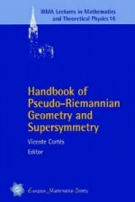 Handbook of Pseudo-Riemannian Geometry and Supersymmetry